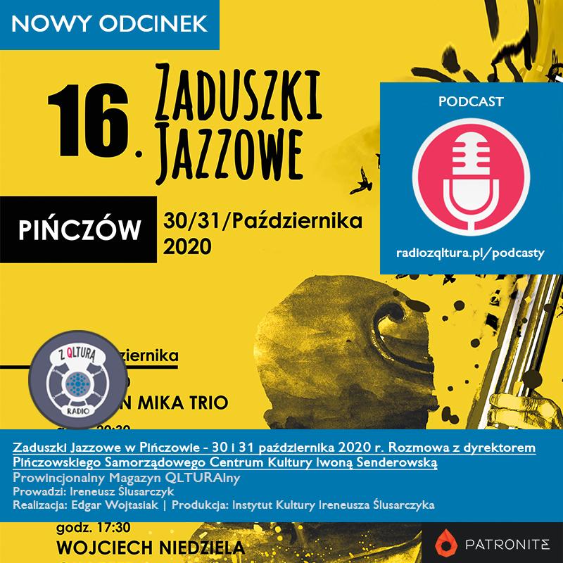 Grafika 16. Zaduszek Jazzowych w Pińczowie z informacją o wywiadzie radiowym na ten temat